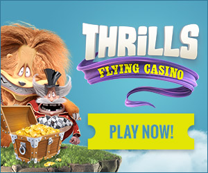 Check out Thrills flying casino offers - play now